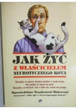Jak żyć z właścicielem neurotycznego kota