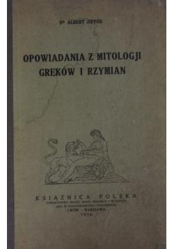 Opowiadania z Mitologji Greków i Rzymian ,1924r.