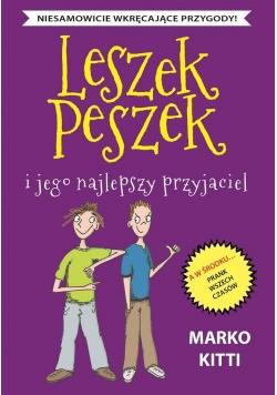 Leszek Peszek. Leszek Peszek i jego najlepszy...