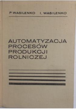 Automatyzacja procesów produkcji rolniczej