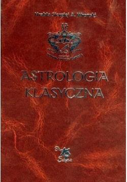 Astrologia klasyczna Tom IV Planety. Słońce...