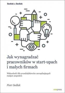Jak wynagradzać pracowników w start - upach...