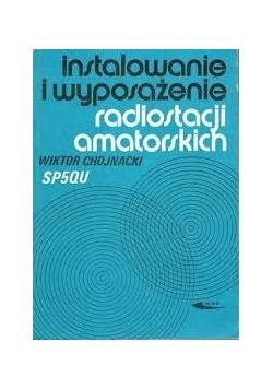 Instalowanie i wprowadzanie radiostacji amatorskich