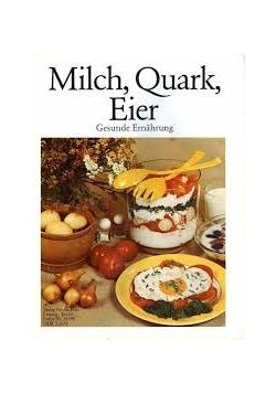 Milch, Quark, Eier
