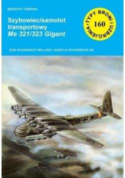 Szybowiec/samolot transportowy Me 321/323 Gigant