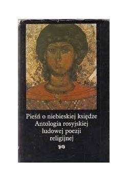 Pieśń o niebieskiej księdze Antologia rosyjskiej ludowej poezji religijnej