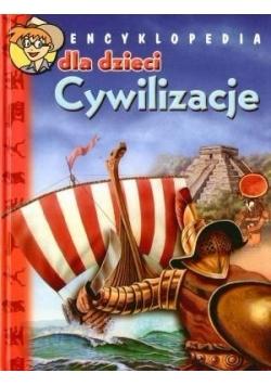 Encyklopedia dla dzieci. Cywilizacje