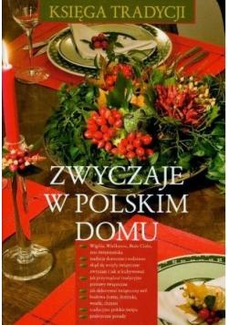 Zwyczaje w Polskim domu