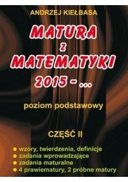 Matura z Matematyki cz. 2 2015... Z.P Kiełbasa