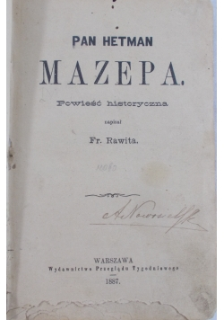 Pan Hetman Mazepa,1887 r.