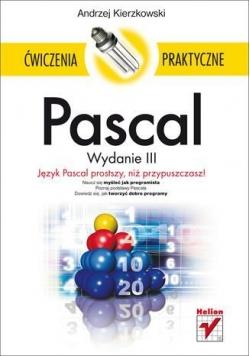 Pascal. Ćwiczenia praktyczne w.2012