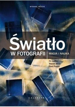 Światło w fotografii. Magia i nauka wyd.2017
