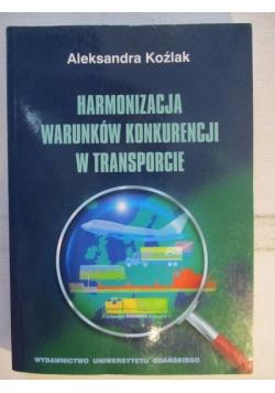 Harmonizacja warunków konkurencji w transporcie