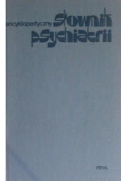 Encyklopedyczny słownik psychiatrii