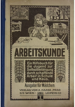 Arbeitskunde, 1913 r.