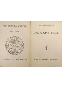 Pieśni fanatyczne, 1929 r.