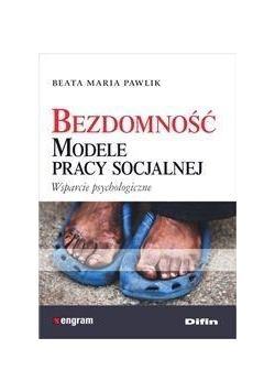 Bezdomność. Modele pracy socjalnej