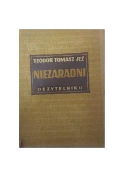 Niezaradni, 1949 r.