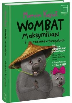 Wombat Maksymilian i rodzina w tarapatach