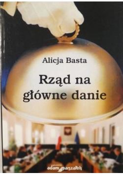 Basta Alicja - Rząd na główne danie