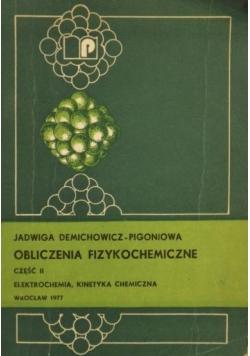 Obliczenia fizykochemiczne, Część II