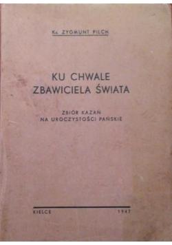 Ku chwale Zbawiciela świata,1947 r.