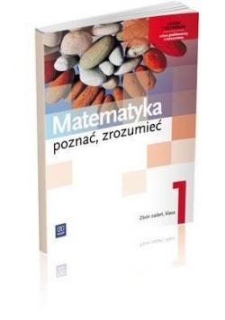 Matematyka LO 1 Poznać, zrozumieć ZB ZPiR WSiP, Nowa