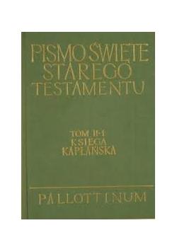 Pismo Święte Starego Testamentu tom II - 1, księga kapłańska