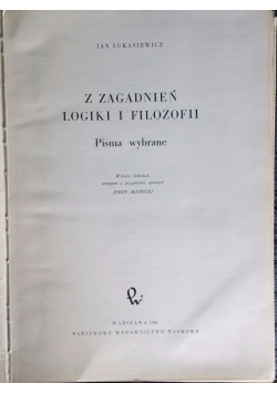 Z zagadnień logiki i filozofii