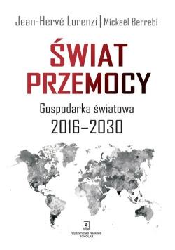 Świat przemocy Gospodaka światowa 2016-2030
