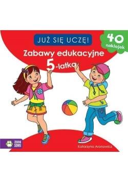 Już się uczę! Zabawy edukacyjne 5-latka