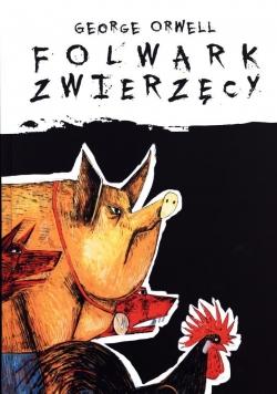 Folwark Zwierzęcy wyd. ilustrowane