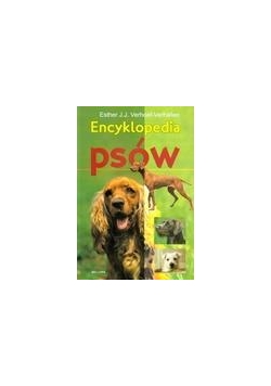 Encyklopedia psów  - Esther J.J. Verhoef-Verhallen