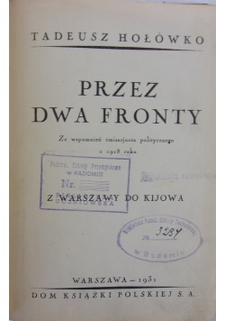 Przez dwa fronty, 1931r.