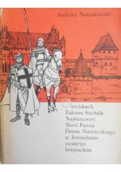 O wojskach Zakonu Szpitala Najświętszej Marii Panny Domu Niemieckiego w Jerozolimie zwanego krzyżackim