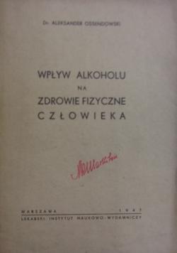 Wpływ alkoholu na zdrowie fizyczne człowieka, 1947r.