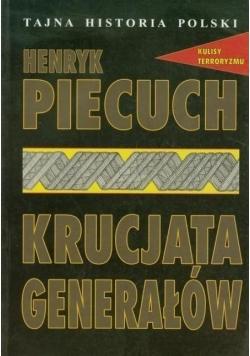Tajna historia Polski. Krucjata generałów