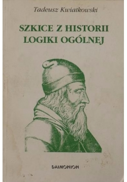 Szkice z historii logiki ogólnej