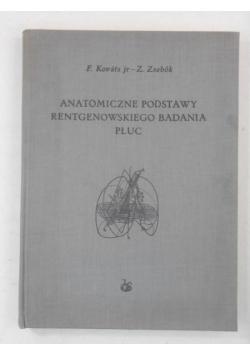 Anatomiczne podstawy rentgenowskiego badania płuc