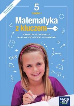 Matematyka SP 5 Matematyka z kluczem Podr. cz.1 NE