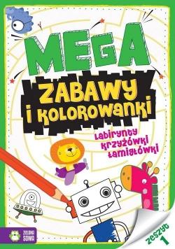 Megazabawy i kolorowanki Zeszyt 1