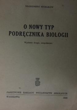 O nowy typ podręcznika biologii, 1946r.