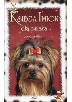 Księga imion dla psiaka i nie tylko...