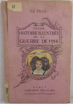 Histoire Illustree de la Guerre de 1914