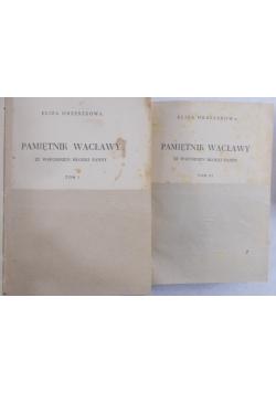 Pamiętnik Wacławy, tom I i III
