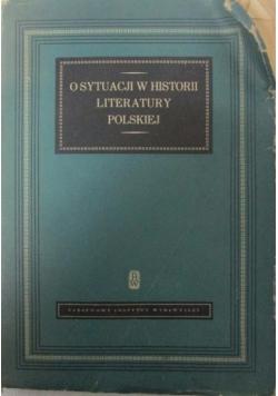 O sytuacji w historii literatury polskiej