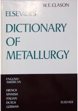 Elsevier's Dictionary of Metallurgy