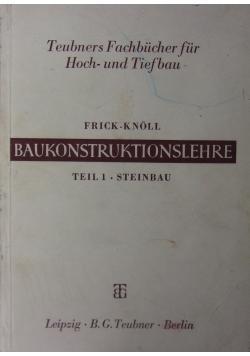 Frick - Knoll Baukonstruktionslehre, Teil 1. Steinbau. 1944 r.