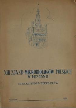XIII Zjazd Mikrobiologów Polskich w Poznaniu - streszczenie referatów