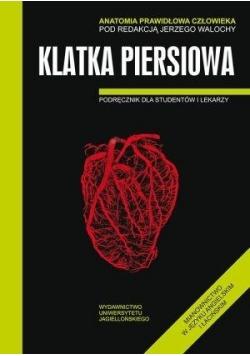 Anatomia prawidłowa człowieka. Klatka piersiowa